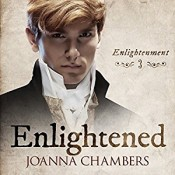 Audiobook Review: Enlightened by Joanna Chambers
