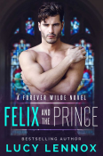 Review: Felix and the Prince by Lucy Lennox
