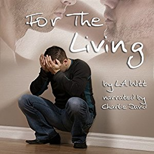 Audiobook Review: For the Living by L.A. Witt