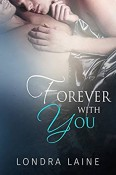 Review: Forever With You by Londra Laine