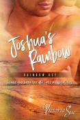 Guest Post and Giveaway: Joshua's Rainbow by Victoria Sue