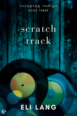 Guest Post and Giveaway: Scratch Track by Eli Lang