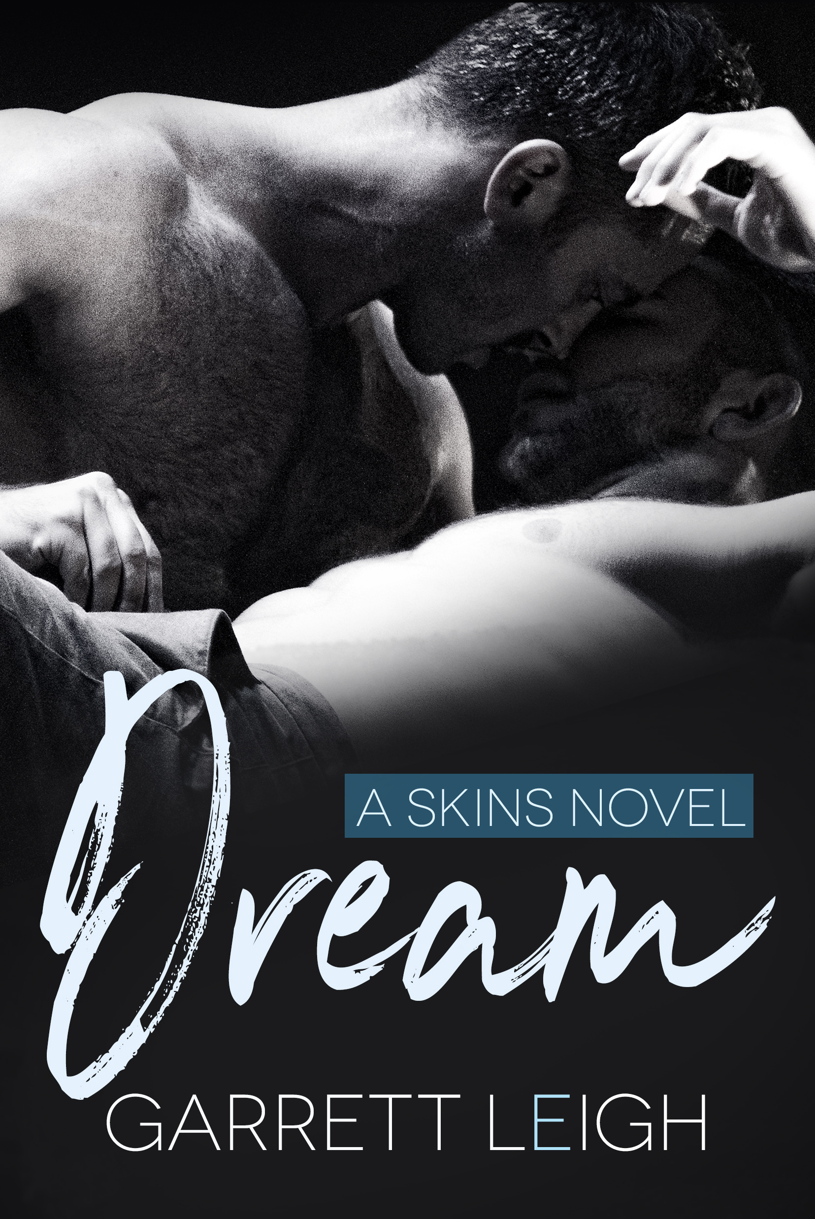 Excerpt and Giveaway: Dream by Garrett Leigh