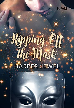 Review: Ripping off the Mask by Harper Jewel