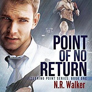 Audiobook Review: Point of No Return by N.R. Walker