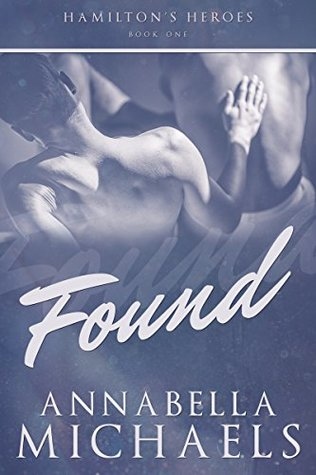 Review: Found by Annabella Michaels