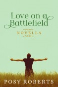 Review: Love on a Battlefield by Posy Roberts