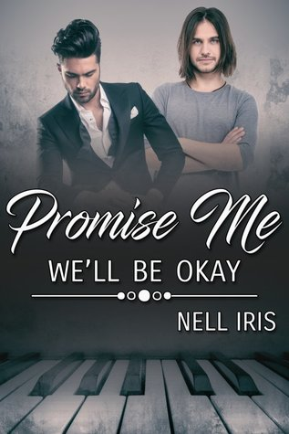 Review: Promise Me We'll Be Okay by Nell Iris