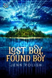 Lost Boy, Found Boy by Jenn Polish