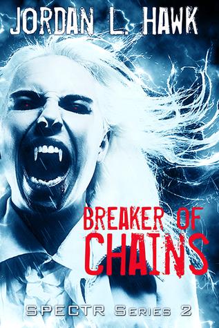 Review: Breaker of Chains by Jordan L. Hawk
