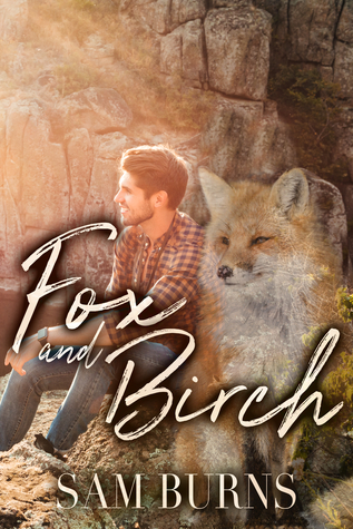 Review: Fox and Birch by Sam Burns