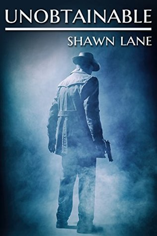 Review: Unobtainable by Shawn Lane