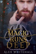 Magic Runs Deep