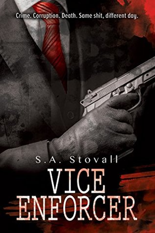 Review: Vice Enforcer by S.A. Stovall