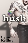 Guest Post and Giveaway: Hush by Lynn Kelling