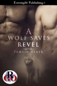Review: A Wolf Saves Revel by Tasmin Baker