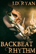 Review: Backbeat Rhythm by J.D. Ryan