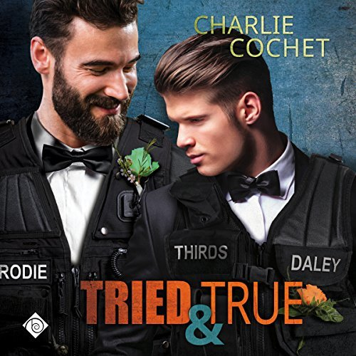 Audiobook Review: Tried and True by Charlie Cochet