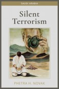 Review: Silent Terrorism: Saudi Arabia by Phetra H. Novak