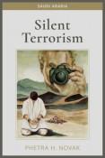Review: Silent Terrorism: Saudi Arabia by Phetra H. Novak