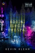 Social Media Central by Kevin Klehr