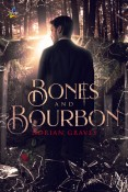 Bones and Bourbon by Dorian Graves