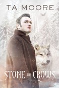 Review: Stone the Crows by T.A. Moore
