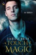 Guest Post and Giveaway: A Touch of Magic by Isabelle Adler