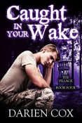 Review: Caught in Your Wake by Darien Cox