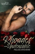 Review: Rhoades–Undeniable by Felice Stevens