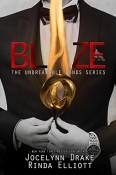 Excerpt and Giveaway: Blaze by Jocelynn Drake and Rinda Elliott