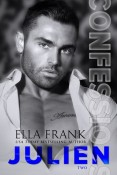 Review: Confessions: Julien by Ella Frank