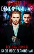 Review: Wanted: Demon Familiar by Bellora Quinn and Sadie Rose Birmingham
