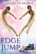 Excerpt and Giveaway: Edge Jump by Elizabeth Noble