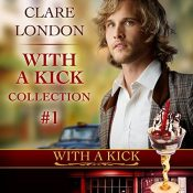 Guest Post and Giveaway: With a Kick, Audiobook Collection One with Joel Leslie and Clare London