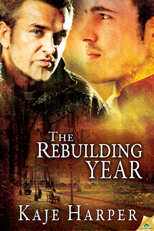 Guest Review: The Rebuilding Year by Kaje Harper