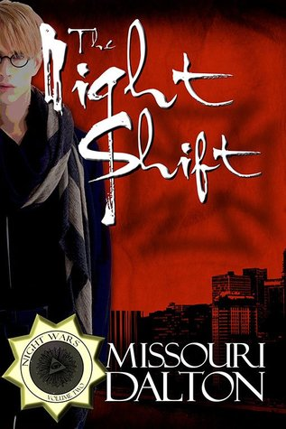 Review: The Night Shift by Missouri Dalton