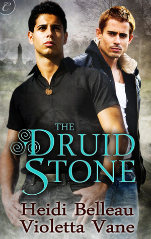 Review: The Druid Stone by Heidi Belleau and Violetta Vane