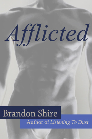 Review and Giveaway: Afflicted by Brandon Shire