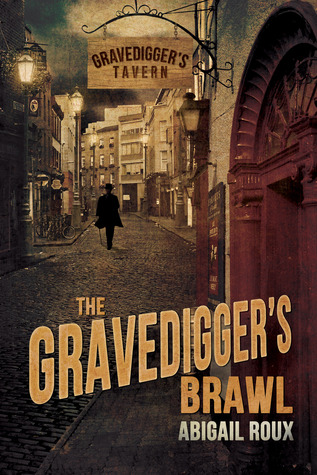 Review: Gravedigger's Brawl by Abigail Roux