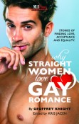 Review: Why Straight Women Love Gay Romance by Geoffrey Knight