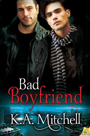Review: Bad Boyfriend by K.A. Mitchell