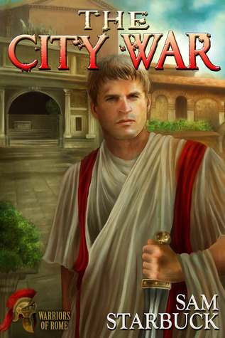 Guest Post and Giveaway: The City War by Sam Starbuck