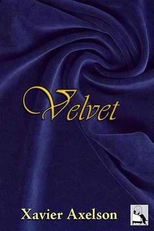 Review: Velvet by Xavier Axelson