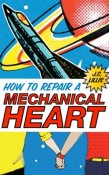 Interview and Giveaway: How to Repair a Mechanical Heart by J.C. Lillis