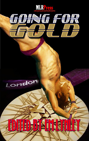 Review: Going for Gold Anthology edited by E.M. Lynley