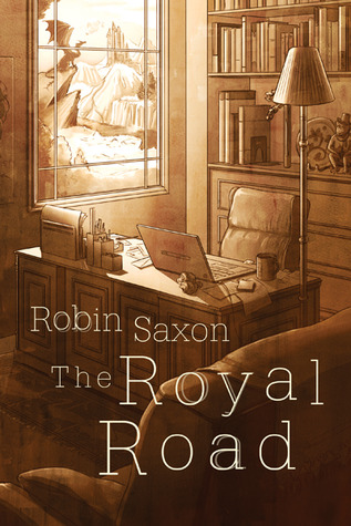 Review: The Royal Road by Robin Saxon