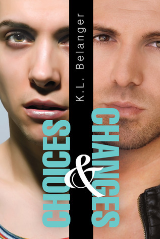 Review: Choices and Changes by K.L. Belanger