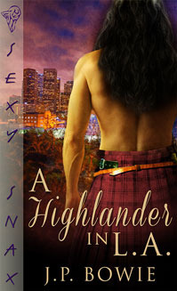 Review: A Highlander in L.A. by J.P. Bowie