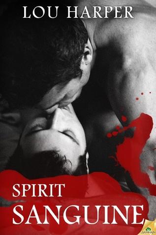 Review: Spirit Sanguine by Lou Harper